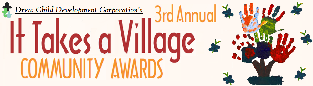 "3rd Annual ""It Takes a Village"" Community Awards"